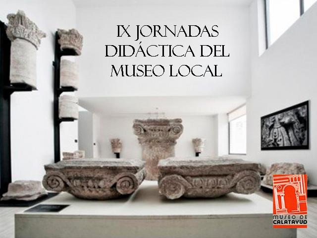 IX jornadas de didáctica del museo local